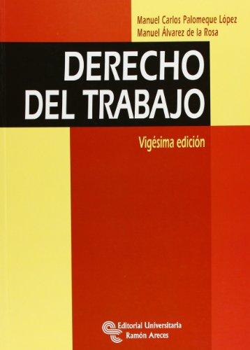 9788499610955: Derecho del Trabajo (Manuales)