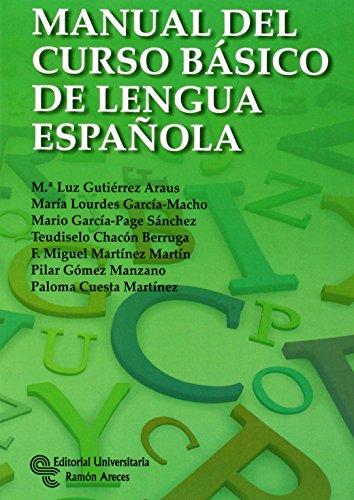 9788499611211: MANUAL DEL CURSO BASICO DE LENGUA ESPAÑOLA