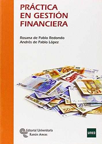 9788499611334: Práctica en gestión financiera (Manuales)