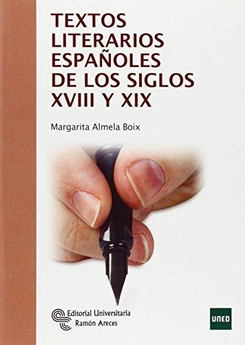 9788499611419: Textos literarios españoles de los siglos XVIII y XIX (Manuales)