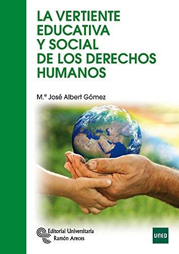 9788499611570: La vertiente educativa y social de los Derechos Humanos