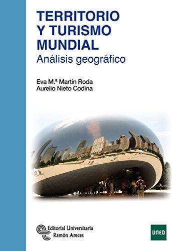 9788499611600: Territorio y Turismo Mundial: Análisis geográfico (Manuales)