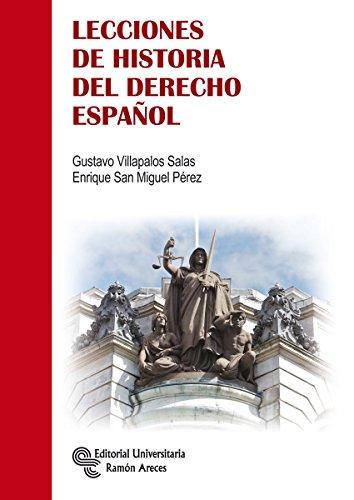 9788499611785: Lecciones de Historia del Derecho Español