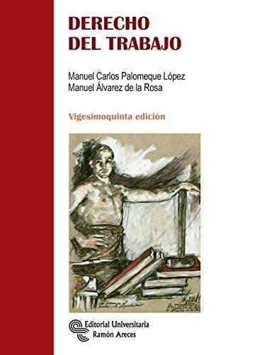 9788499612829: DERECHO DEL TRABAJO (Manuales)