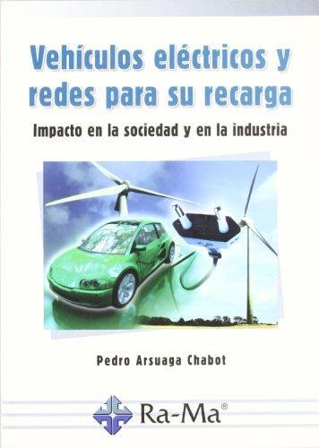 9788499640051: Vehículos Eléctricos y Redes para su Recarga