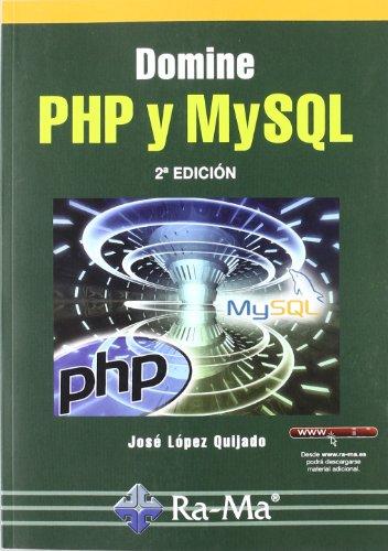9788499640082: Domine PHP y MySQL. 2ª edición