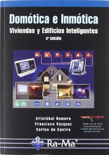 9788499640174: DOMOTICA E INMOTICA. VIVIENDAS Y EDIFICIOS INTELIGENTES. 3ª EDICION