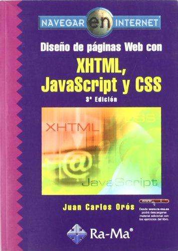 9788499640389: Diseño de páginas Web con XHTML, JavaScript y CSS. 3ª edición