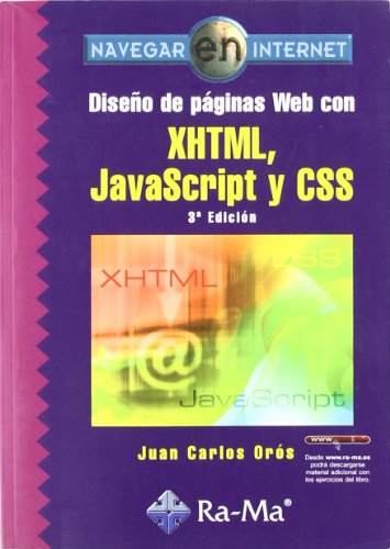 DISEÑO DE PAGINAS WEB CON XHTML JAVASCRI: JUAN CARLOS OROS