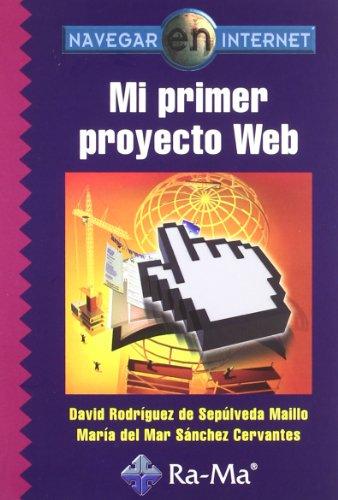 9788499640396: Navegar en Internet: Mi primer proyecto web