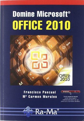 DOMINE MICROSOFT OFFICE 2010: CEBALLOS SIERRA, FCO.
