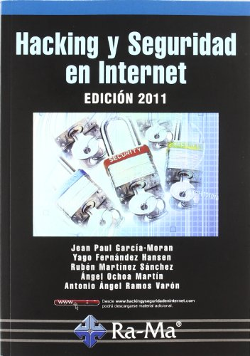 9788499640594: Hacking y seguridad en internet. Edición 2011