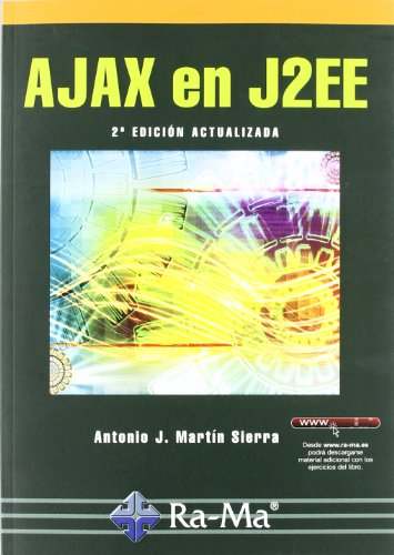 Ajax en J2EE: Martín Sierra, Antonio
