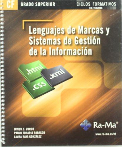 9788499641010: LENGUAJES DE MARCAS Y SISTEMAS DE GESTIÓN DE LA INFORMACIÓN. CFGS.