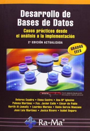 9788499641249: DESARROLLO DE BASES DE DATOS 2'EDICION ACTUALIZADA GRADOS EEES