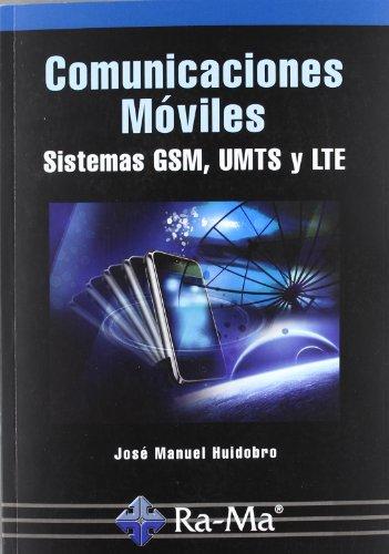 9788499641294: Comunicaciones Móviles. Sistemas GSM, UMTS y LTE