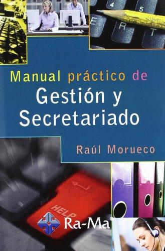 9788499641324: Manual Práctico de Gestión y Secretariado
