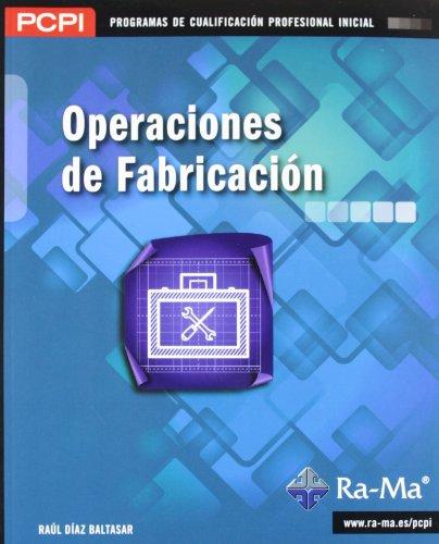 9788499641614: OPERACIONES DE FABRICACION