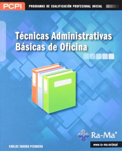 9788499641645: Técnicas administrativas básicas de oficina (MF0969_1)