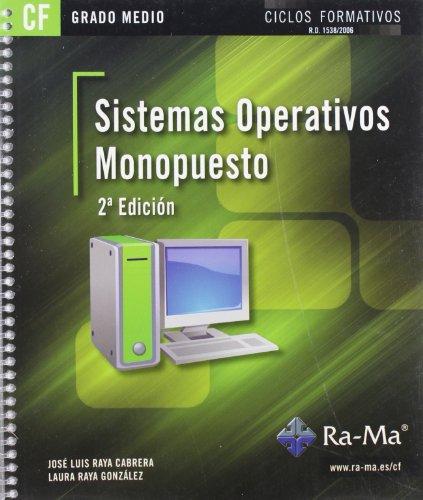 9788499641669: Sistemas Operativos Monopuesto. 2ª Edición (GRADO MEDIO)
