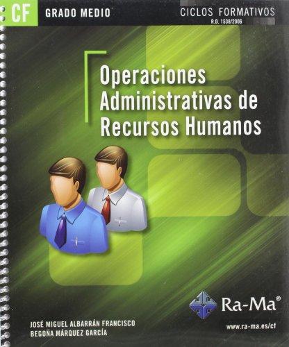 9788499641683: Operaciones administrativas de recursos humanos (GRADO MEDIO)