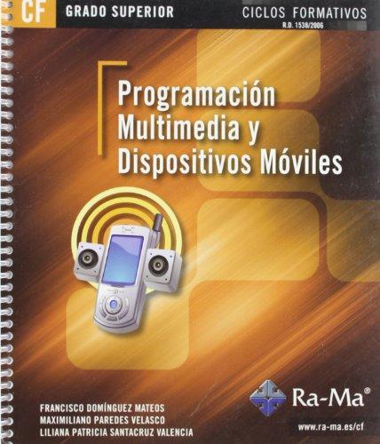 9788499641706: Programación multimedia y dispositivos móviles (GRADO SUPERIOR)