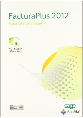 9788499641959: Facturaplus 2012. Guía Básica Oficial