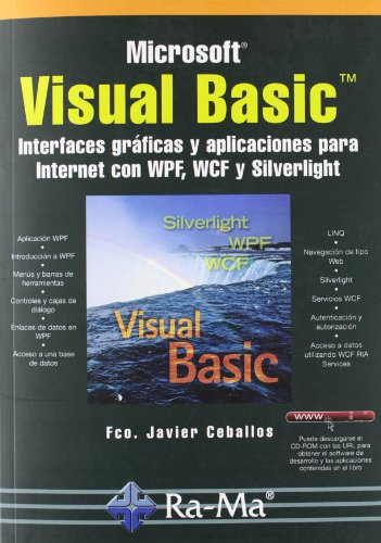 9788499642048: Visual Basic. Interfaces gráficas y aplicaciones para Internet con WPF, WCF y Silverlight