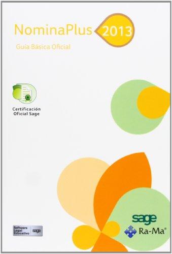 9788499642284: NominaPlus 2013. Guía Básica Oficial