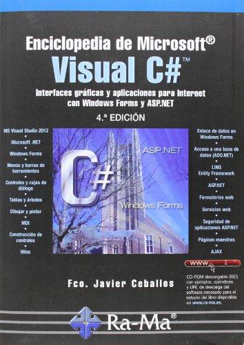 Enciclopedia de Microsoft Visual C# (Paperback): Fco. Javier Ceballos