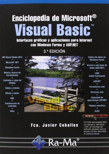 9788499642659: Enciclopedia De Microsoft Visual Basic. Interfaces Gráficas Y Aplicaciones Para Internet Con Windows Forms Y ASP.NET - 3ª Edición