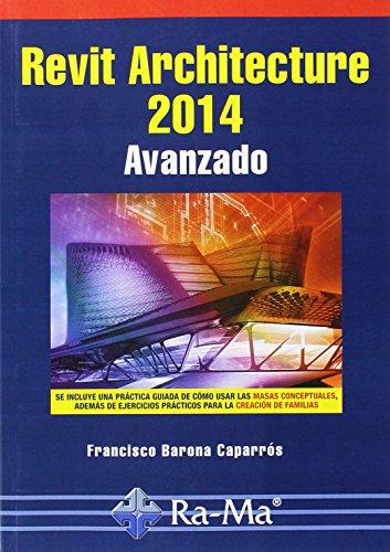 9788499645131: Revit Architecture 2014 Avanzado