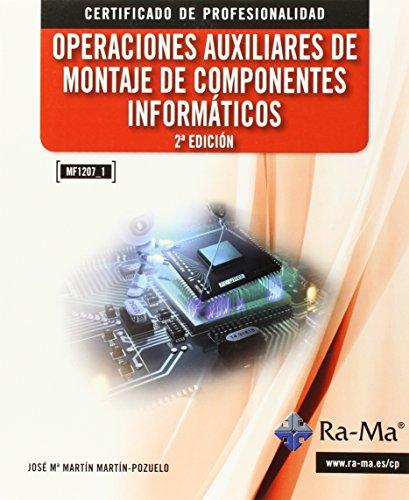 OPERACIONES AUXILIARES DE MONTAJE DE COMPONENTES INFORMATICOS: MARTIN MARTIN POZUELO,