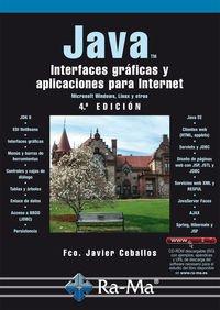 Java: Interfaces gráficas y aplicaciones para internet: Fco. Javier Ceballos