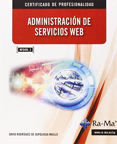 9788499645247: ADMINISTRACION DE SERVICIOS WEB MF0495 3
