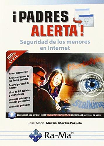 Padres Alerta Seguridad de los menores en: MARTIN MARTIN POZUELO,