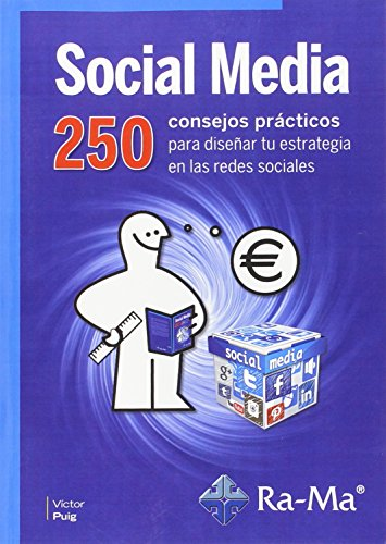 9788499645667: Social media : 250 consejos prácticos para diseñar tu estrategia en las redes sociales. (Edición 1 diciembre 2015)