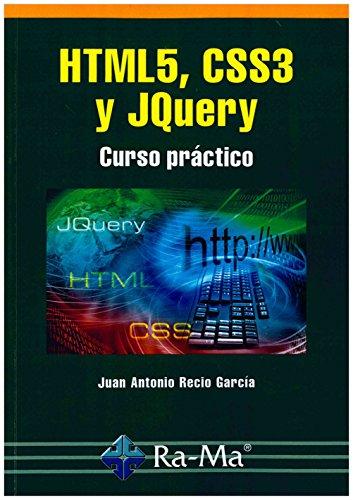 9788499646237: HTML5, CSS3 y JQUERY. Curso práctico