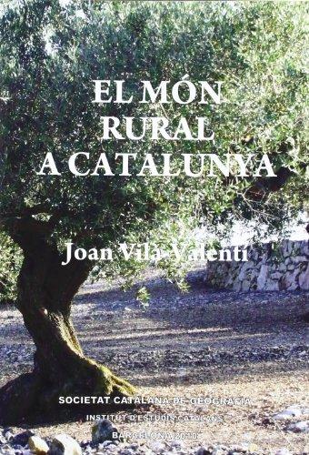 9788499650289: El Món rural a Catalunya / amb una presentació de Pau Vila (FORA COL·LECCIÓ)