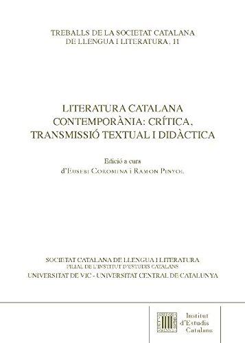 9788499653013: Literatura catalana contemporània: Crítica, transmissió textual i didàctica (Treballs de Llengua i Literatura)