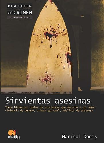 9788499671895: Sirvientas asesinas (Biblioteca del crimen)