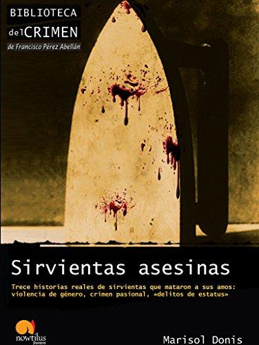 9788499671901: Sirvientas asesinas (Biblioteca del crimen)