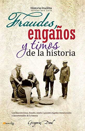 9788499672021: Fraudes, engaños y timos de la historia (Spanish Edition)