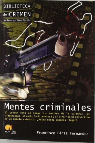 9788499672298: Mentes criminales (Biblioteca del crimen)