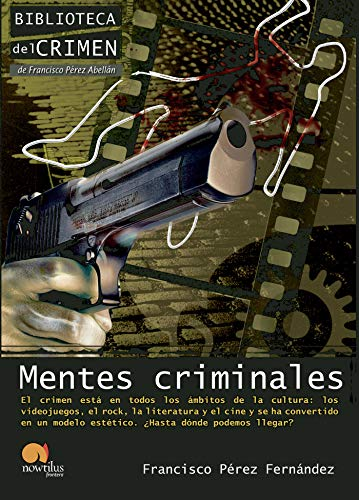 9788499672304: Mentes criminales (Biblioteca del crimen)