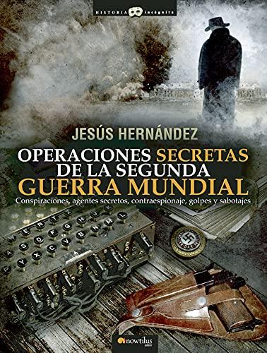 9788499672649: Operaciones secretas de la Segunda Guerra Mundial (Spanish Edition)
