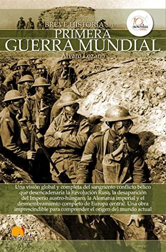 9788499672670: Breve historia de la Primera Guerra Mundial
