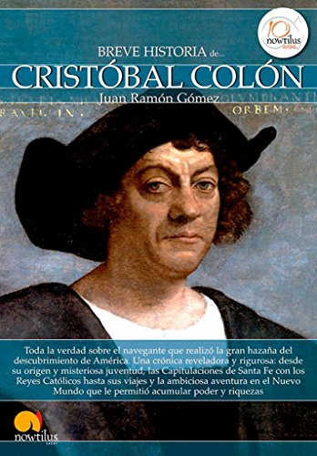Breve historia de Cristobal Colon (Breve Historia Series) (Spanish Edition): Gomez, Juan Ramon