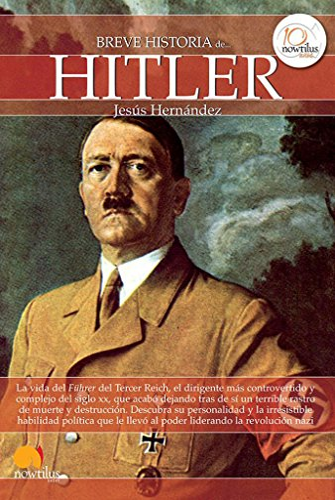 Breve historia de Hitler (Spanish Edition): Jes Hernez
