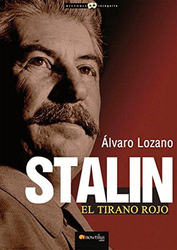 9788499673233: Stalin, el tirano rojo (Historia Incógnita)